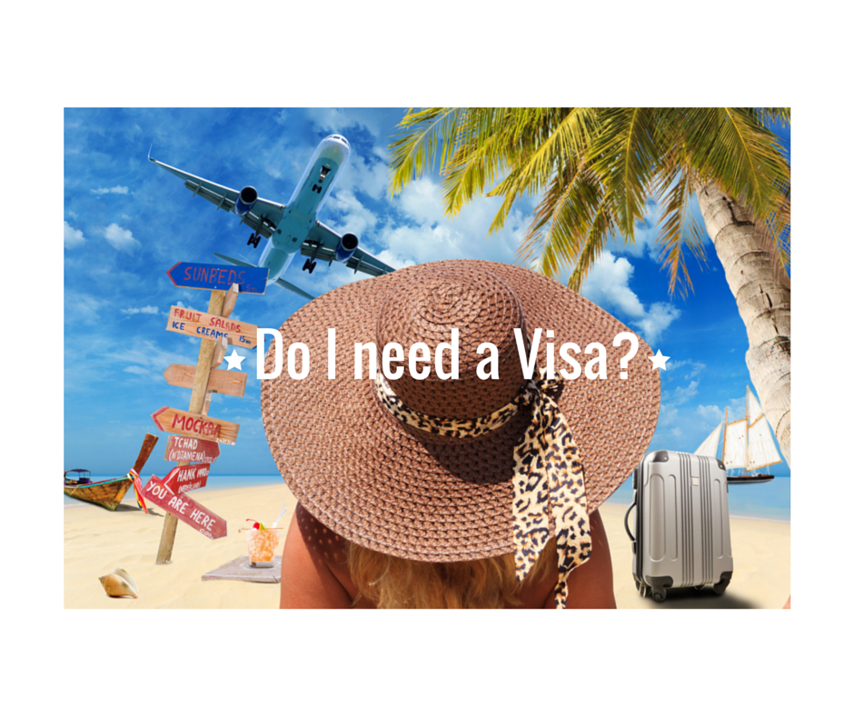 Do I need a Visa?