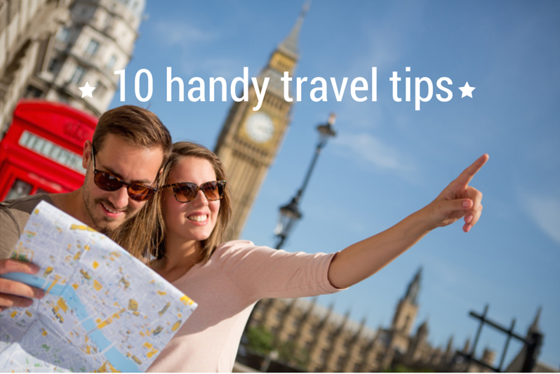 10 Handy Travel Tips